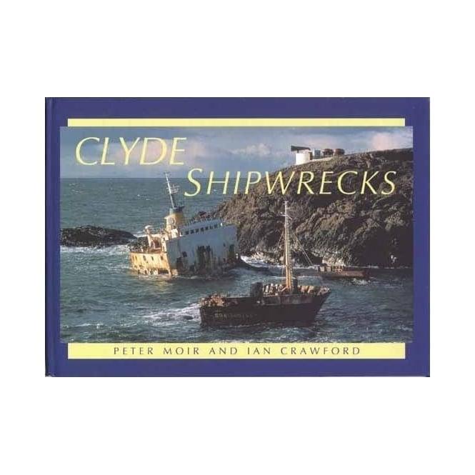 Clyde Shipwrecks