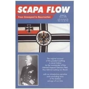 Scapa Flow from Graveyard to Resurrection