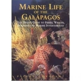 Marine Life of the Galapagos; The Diver's Guide